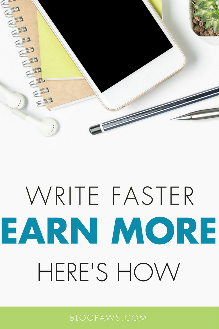 Write Faster, Earn More
