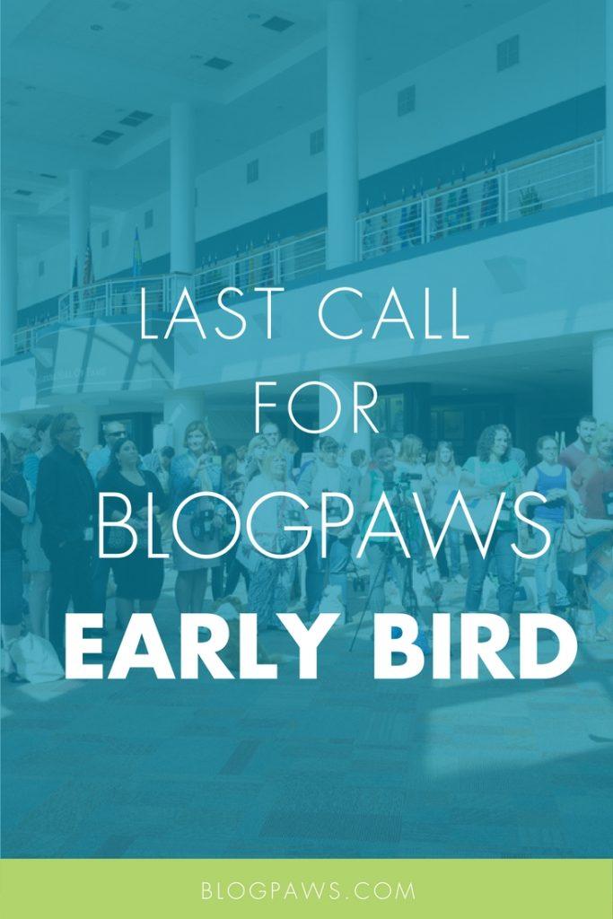 BlogPaws early bird reminder
