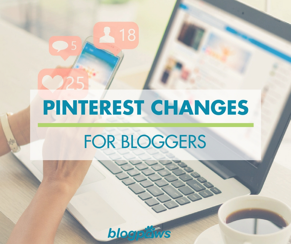 Pinterest changes for bloggers