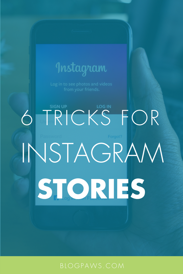 6 Instagram Tricks for Creating Eye-Catching Stories
