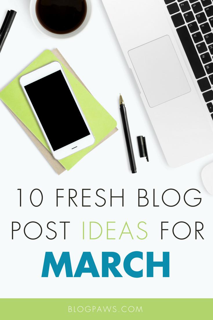 10 March Blog Post Ideas   BlogPaws.com