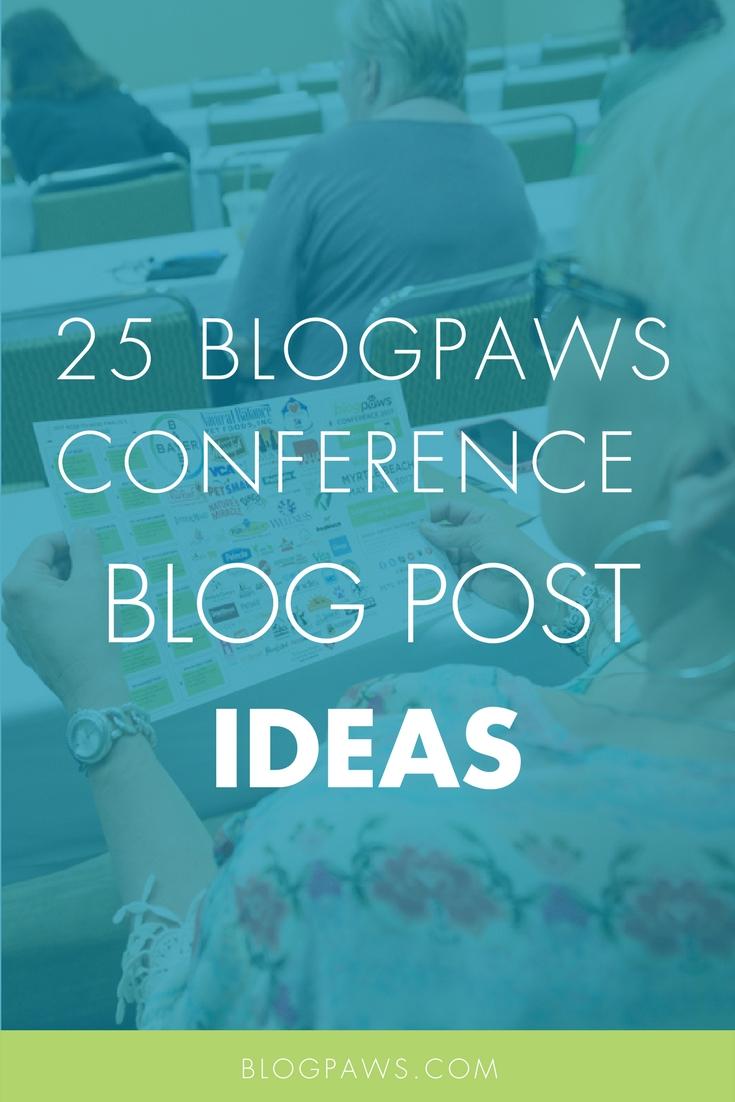 BlogPaws blog post ideas