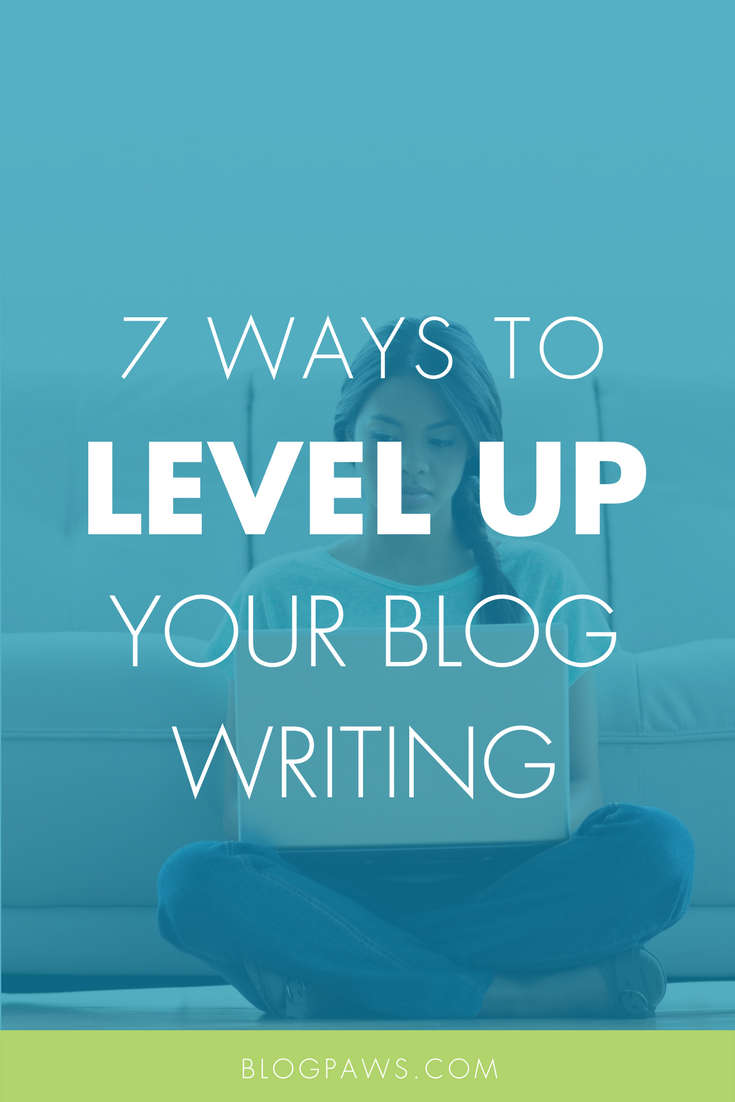 How to Level Up Your Blog Writing