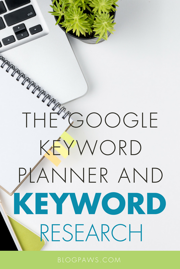 Introduction to Google Keyword Planner, Part 3_ The Keyword Research Process