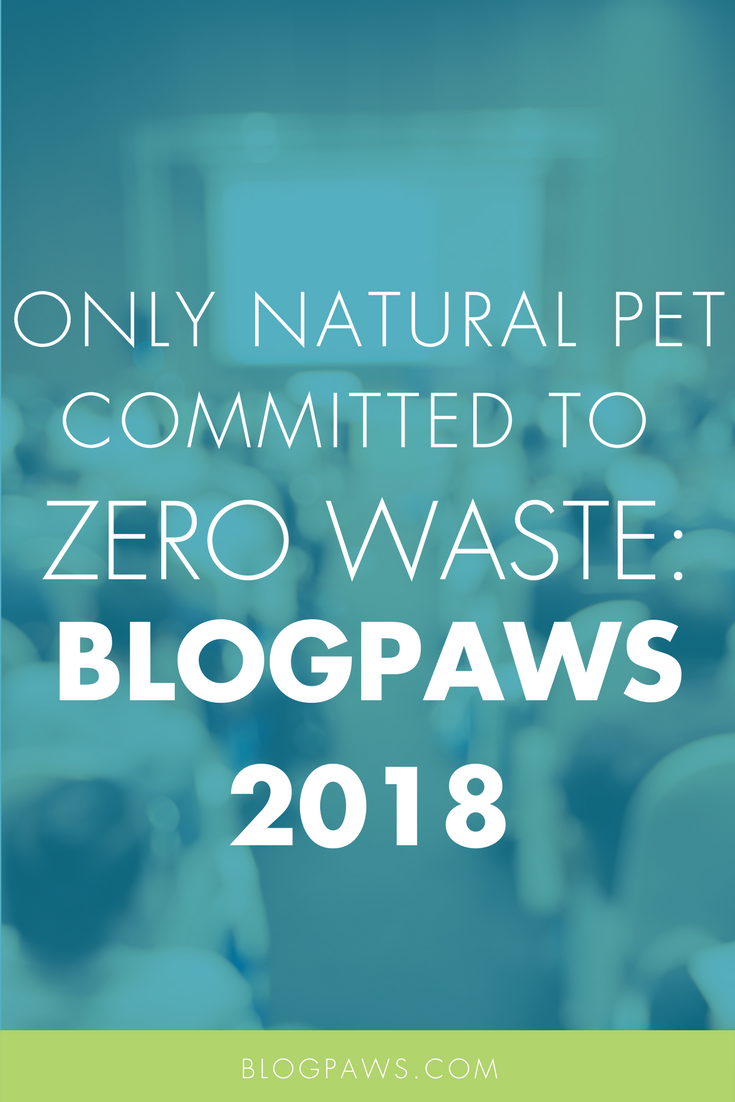 "Only Natural Pet Committed to ""Zero Waste"" Initiative at Blog Paws Conference"