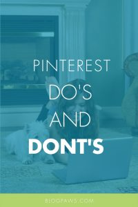pinterest dos and donts