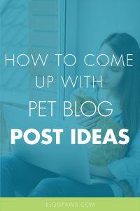 Pet blog post ideas