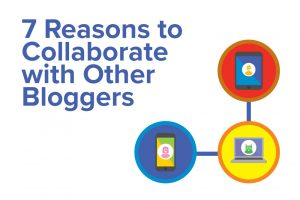Collaborate with Other Bloggers