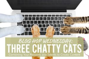 blogpaws blog hop with three chatty cats