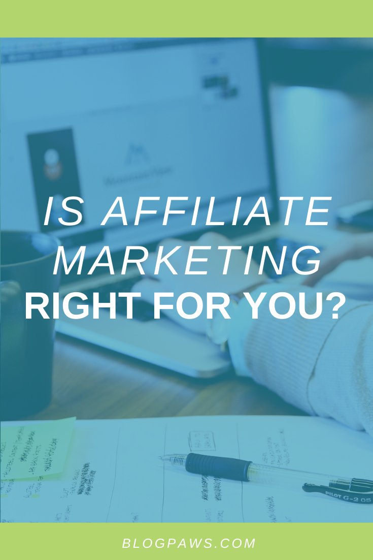 Is Affiliate Marketing Right for You?