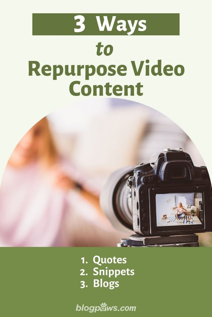 3 Ways to Repurpose Video Content with image of camera and person blurred in background