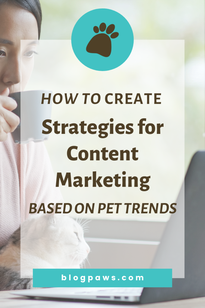 Woman sipping coffee at computer with cat on her lap and headline How to Create Content Strategies Base on Pet Trends