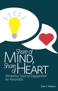 Share of Mind, Share of Heart: Marketing Tools of Engagement for Nonprofits, link to details page